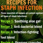 4 Essential Oil Recipes for Staph Infection