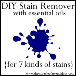 Homemade Essential Oil Stain Remover (for 7 Kinds of Stains)