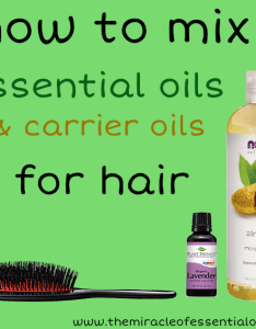 How to mix essential oils in carrier for hair you can make your own also with the miracle rh themiracleofessentialoils
