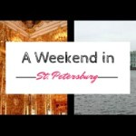 A Weekend in St. Petersburg