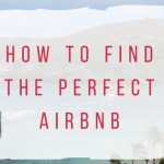 How to Find the Perfect Airbnb