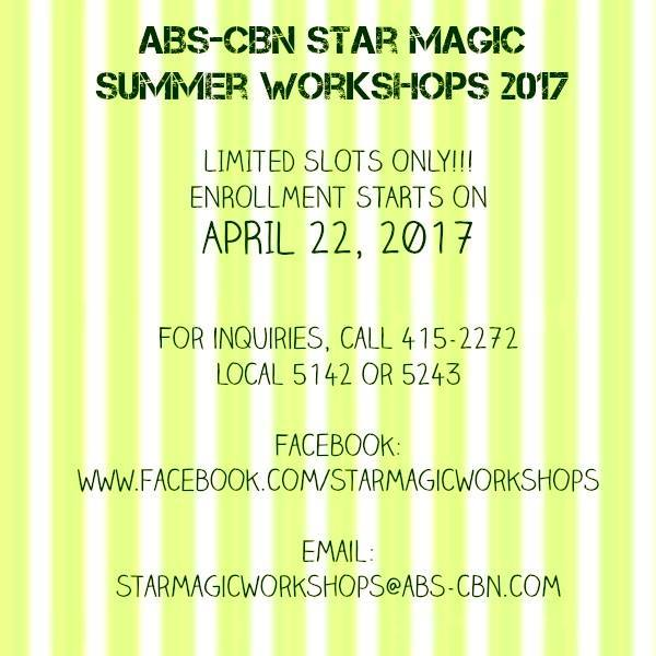 abs cbn star magic summer workshops 2017