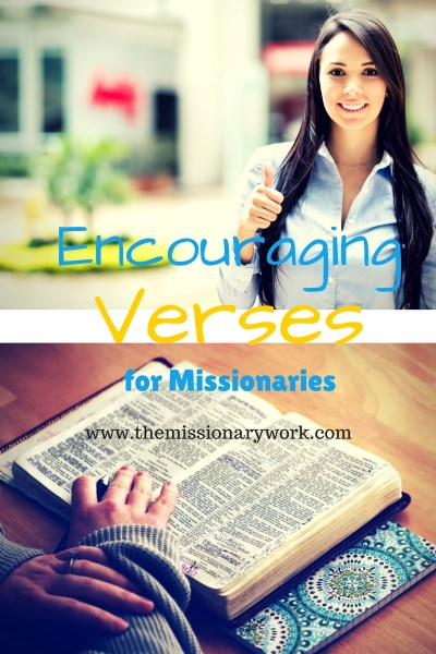 Encouraging Verses for missionaries