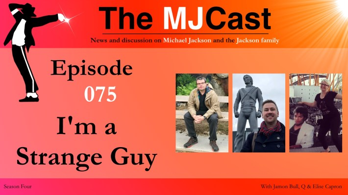 Episode 075 im a strange guy the mjcast a michael jackson podcast welcome to season four of the mjcast after a long but much needed winter break hosts jamon and q are excited to be back to discuss everything thats fandeluxe Images