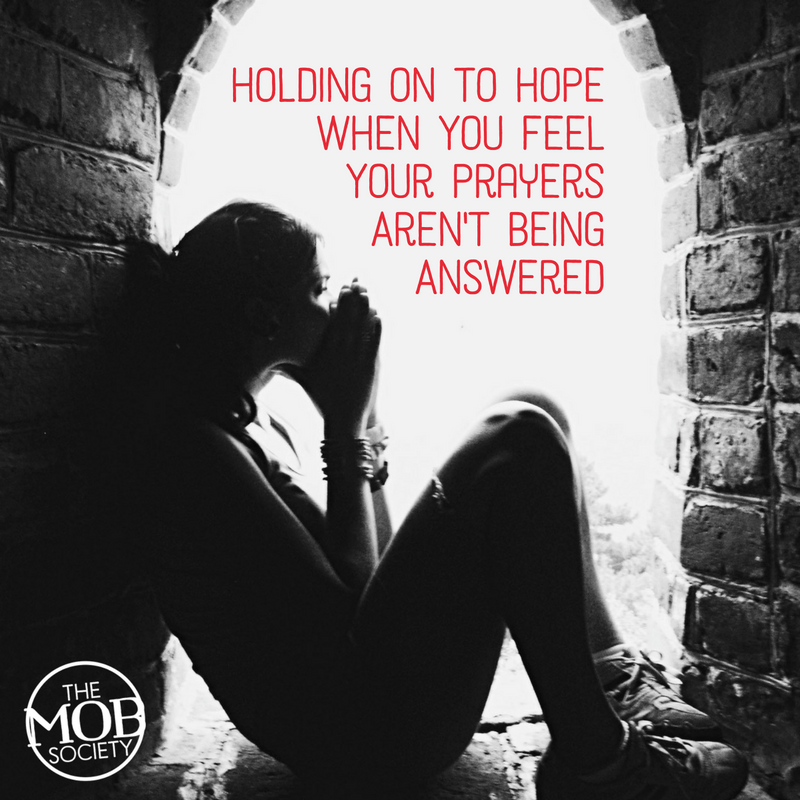 holding-on-to-hope-when-you-feel-your-prayers-arent-being-answered