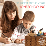 The Hardest Part of My Day: Homeschooling