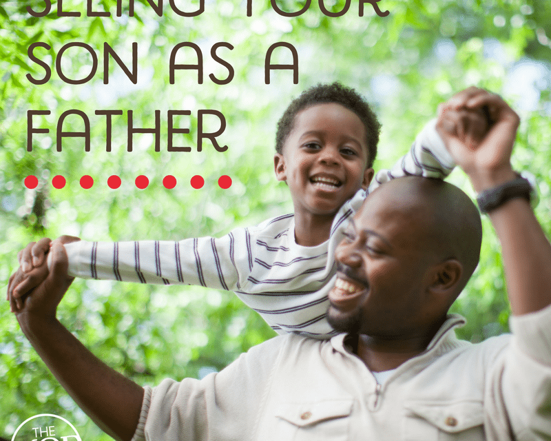 The Best of Being a Boy Mom: Seeing Your Son as a Father