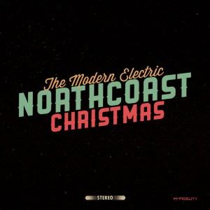 The Modern Electric - Northcoast Christmas [Single] (Album Cover)