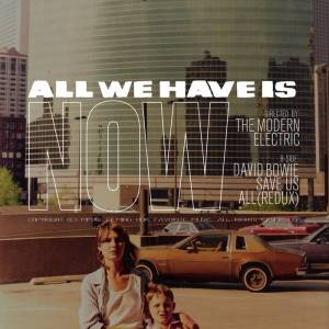 All We Have Is Now [Single]
