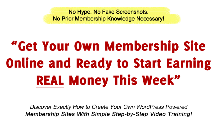 Get Your Own Membership Site Online This Week