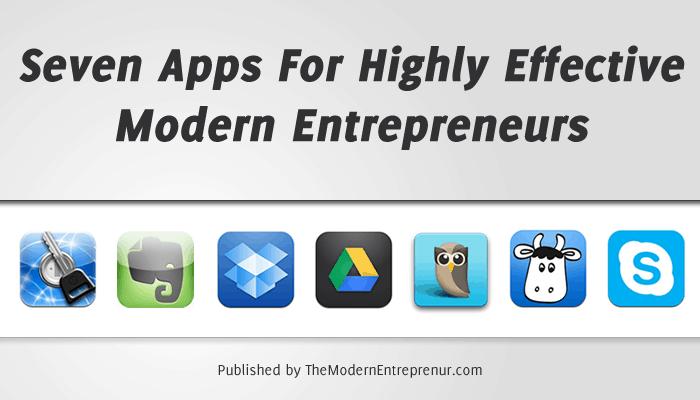 Seven Apps For Highly Effective Entrepreneurs