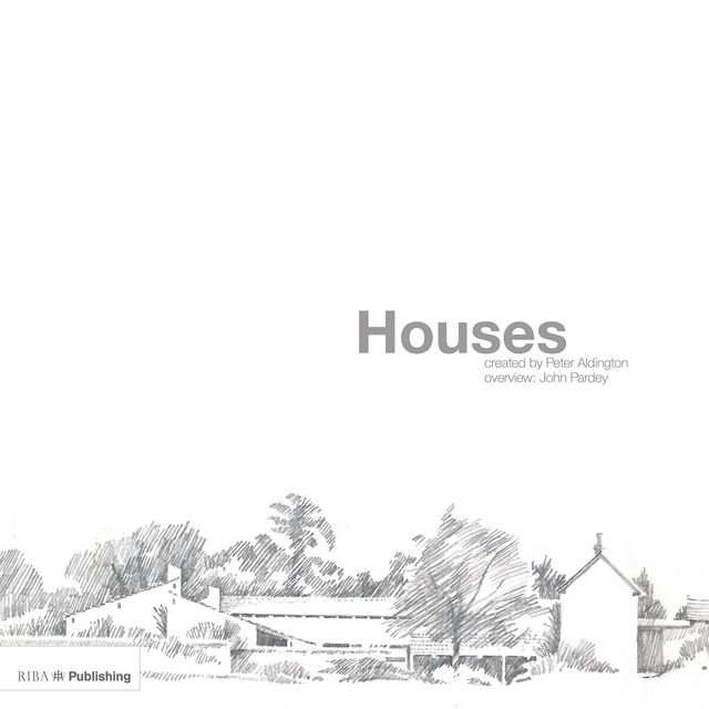 What we're reading: Houses: Created by Peter Aldington