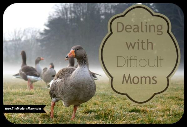 Difficult Moms