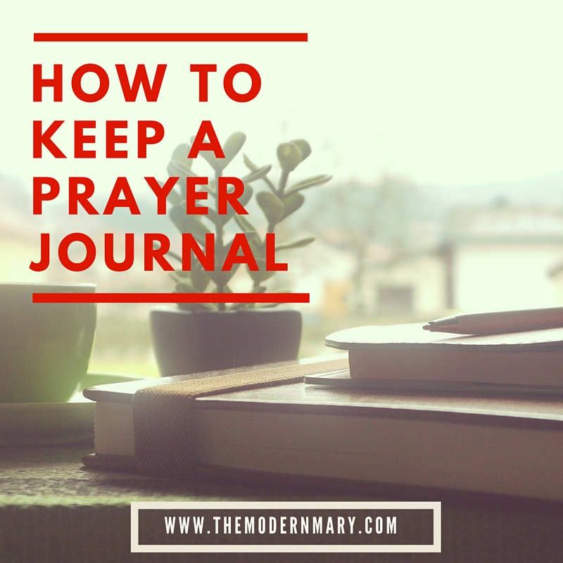 How to Keep a Prayer Journal so You'll Use it Daily