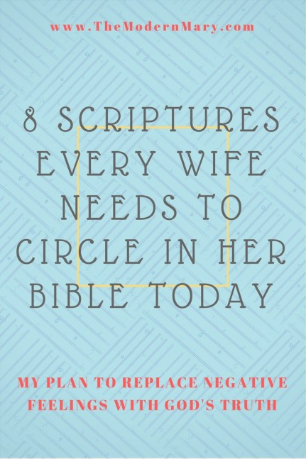 Every wife needs to circle these scriptures in her Bible today!