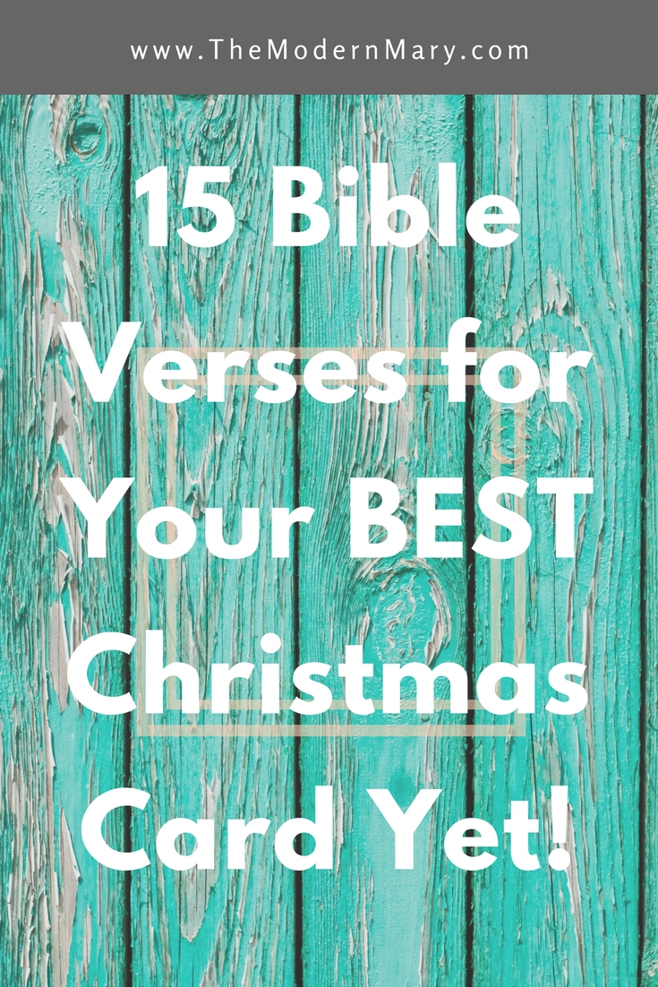 15 verses for your best christmas card yet the modern mary