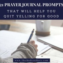 21 days of prayer journal prompts that will help you quit yelling once and for all. #freeprintable #Christian #ChristianMom #ChristianWoman