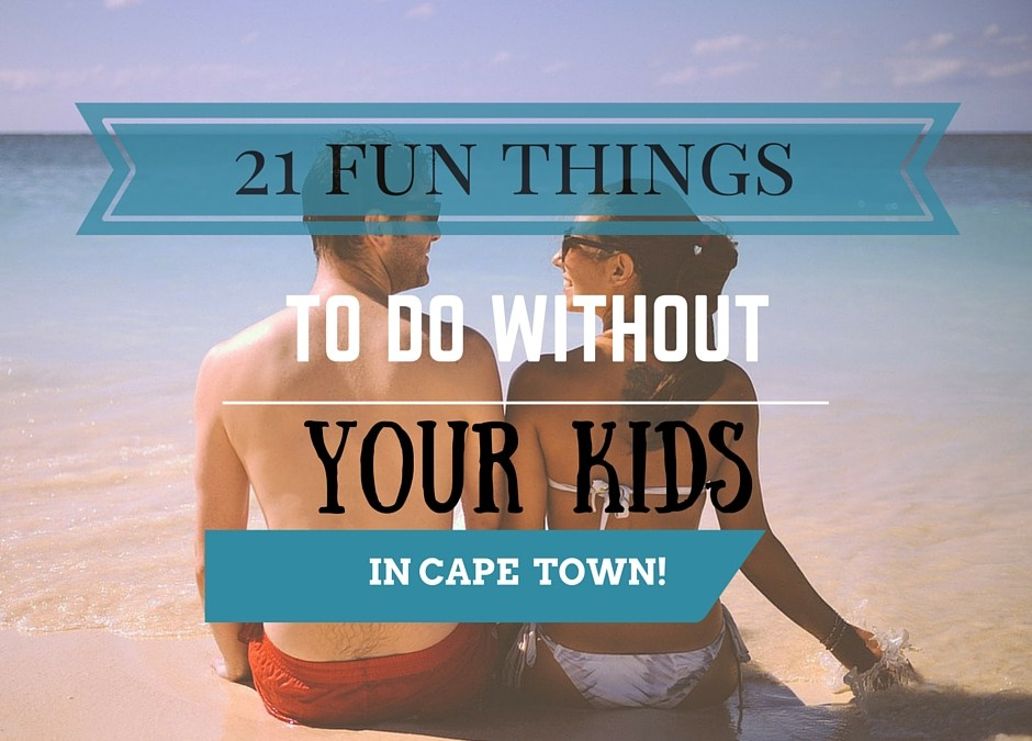 21 AWESOME things to do WITHOUT your kids PLUS easy links!