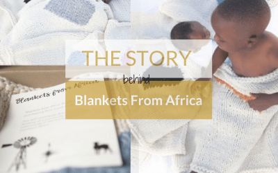 The Story Behind Blankets From Africa