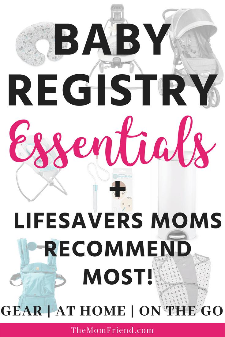 Baby Registry Essentials & Lifesavers | The Mom Friend