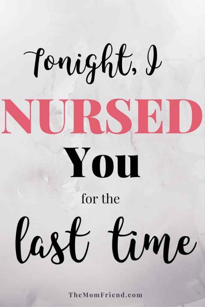 One mom's touching letter to her daughter at the end of their breastfeeding journey & the emotions that go along with weaning from breastfeeding & nursing. | new mom, nursing mom, #weaning, #breastfeeding | The Mom Friend