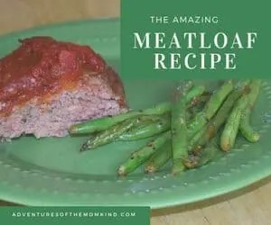 Amazing Meatloaf Recipe that Anyone will Love!