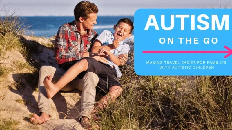 Autism on the Go by CityCatt- Making travel and vacation easier for families with autistic children