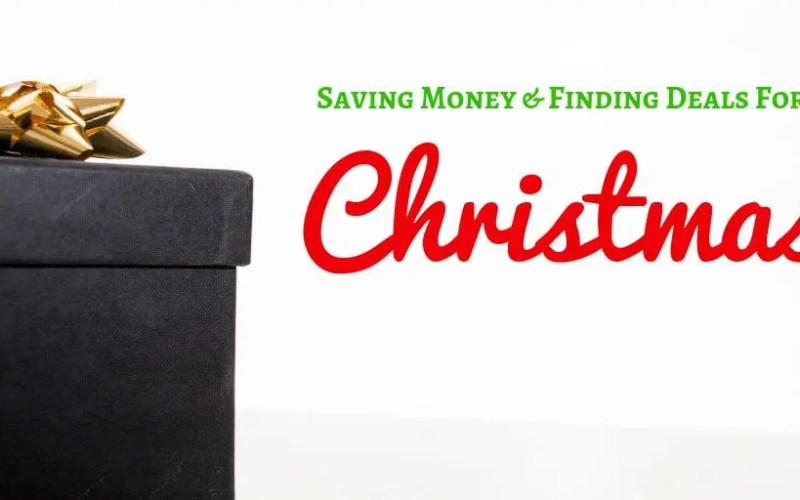 Christmas Gift Planning – Saving Money & Finding Deals for Christmas