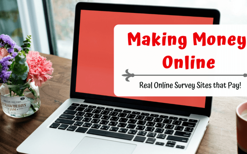 Making Money Online with Real Survey Sites that Pay!