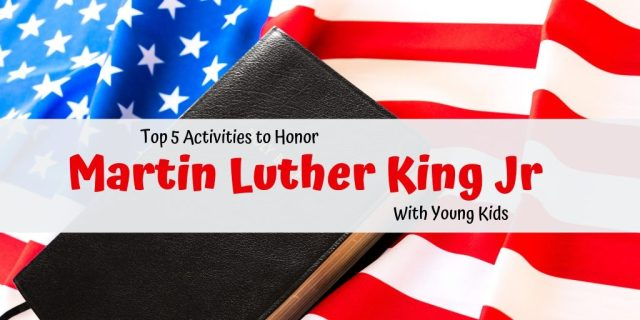 """Flag with Bible on it in background.  Words in front stating """"Top 5 Activities to Honor Martin Luther King Jr. With Young Children"""""""