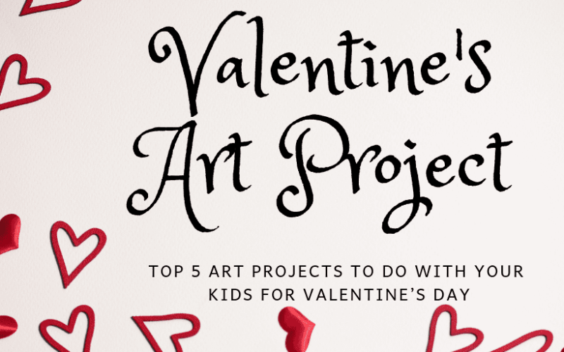 Valentine's Day Art Projects to Do With Your Kids