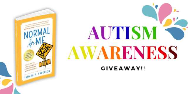 #AutismAwareness Giveaway! Win Normal for Me by Tamara Anderson
