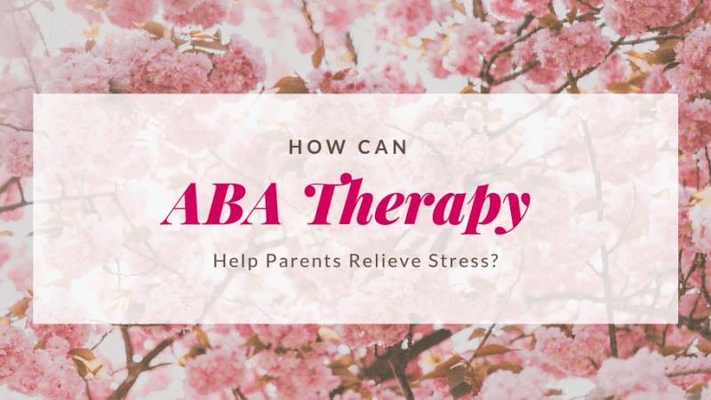 How Can ABA Therapy Help Parents Relieve Stress? Positivce Reinforcement is a POWERUL Tool and works well for children with autism.