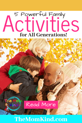 Sometimes it's hard to come up with Family Activities for All Generations enjoys! Here's are five ways that everyone in your family can bond! #parenting #family #bonding