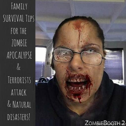 Family SURVIVAL Tips for the ZOMBIE APOCALYPSE& Terrorists attack & Natural disasters! (1)