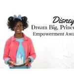 Olivia's Dream Big, Princess Empowerment Award