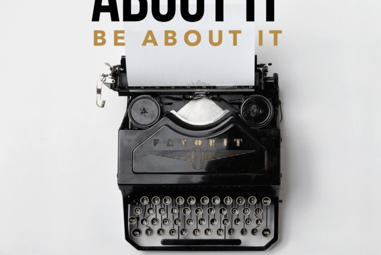 30 Day Writing Challenge: Write About It Be About It