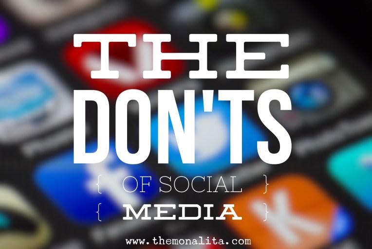 The Don'ts of Social Media