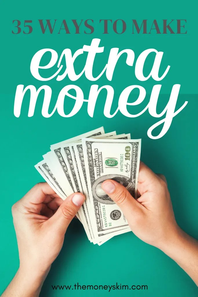 35 Ways to Make Extra Cash This Month