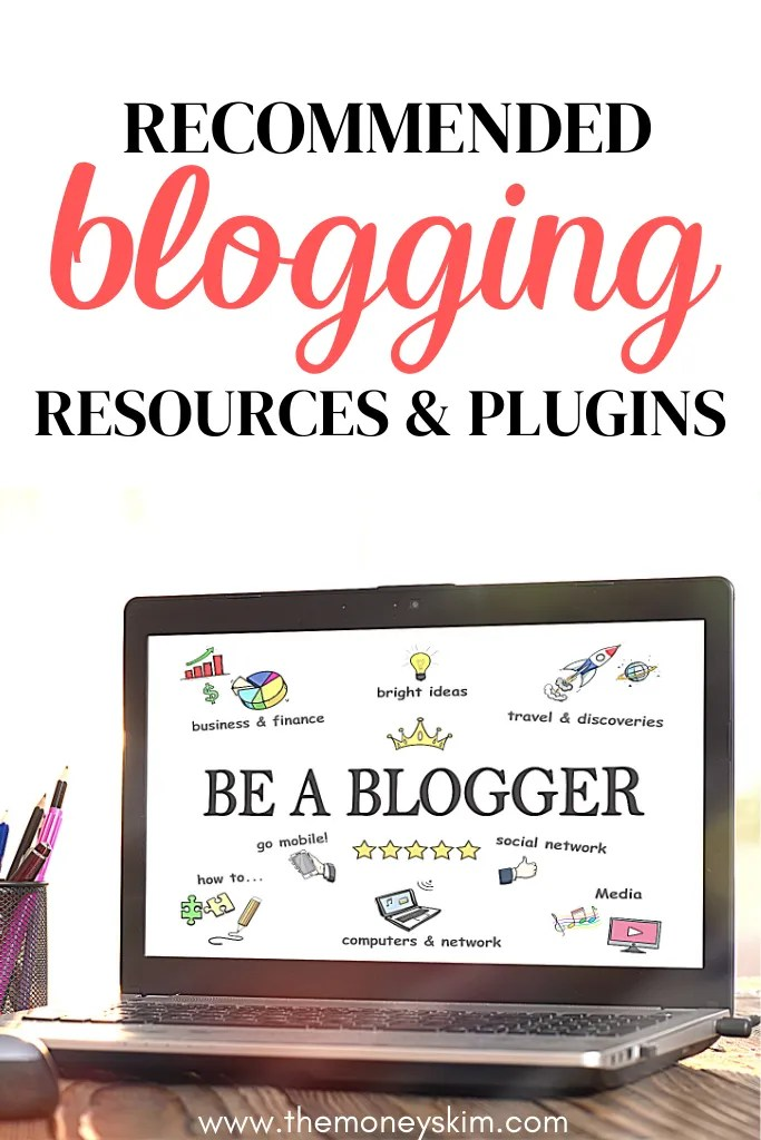 Recommended Blogging Resources & Tools