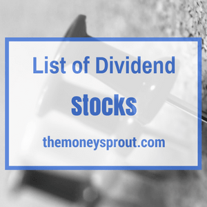 Our List of Dividend Stocks