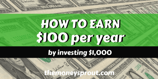 How to Earn $100 per Year from a $1,000 Investment