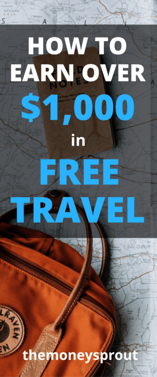 How to Earn Over $1,000 in FREE Travel
