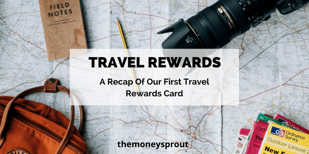 A Recap of Our First Travel Rewards Credit Card