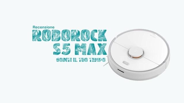 Roborock S5 Max recensione