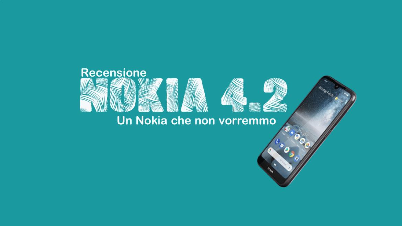 Nokia 4.2: non è un Nokia che vorremmo | Recensione