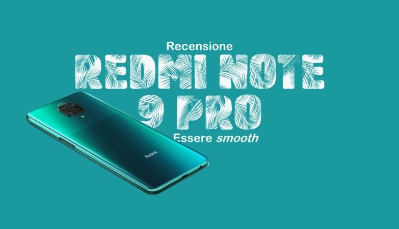 Recensione RedMi Note 9 Pro