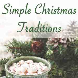 Our Simple Christmas Traditions