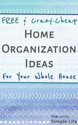 These are some great home organization ideas: free ways to organize and dollar store home organization! Organize your whole house!