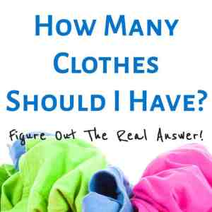 How Many Clothes Should I Have?